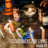 Soundtracks for Living - Volume 100
