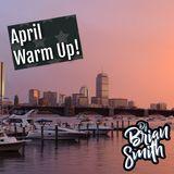 April Warm Up!
