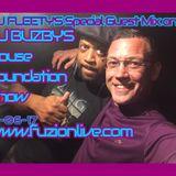SPECIAL GUEST DJ FLEETY ON DJ BUZBY'S HOUSE FOUNDATION SHOW 15-06-17