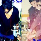 Klash #3 Dj sam / Dj Yvanes Promo Mix for Summer