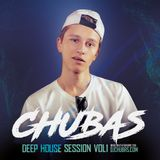 Chubas - Deep House Session Vol.01 [Clubmasters Records Artist]