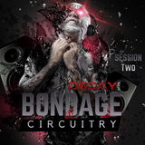 DecayMag Presents Bondage and Circuitry Radio - January 13, 2018 - Session 2