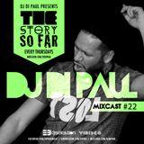 Di Paul - The Story So Far MIXCAST #22