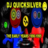Dj Quicksilver -  the early years 1990 - 1995