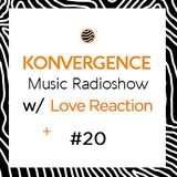 Podcast #20 w/ Love Reaction