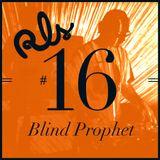 RLS#16 - Blind Prophet