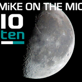 Mike On The Mic 10