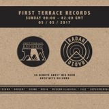 First Terrace w/ Entr'acte Records - 5th March 2017