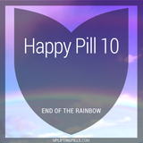 Happy Pill 10 - End of the Rainbow (First Half)