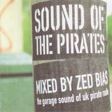 Zed Bias – Sound Of The Pirates (Locked On, 2000)