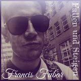 Francis Fubar - Fallen und Steigen -  Your Slot Here 2017