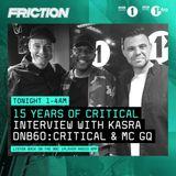 Kasra featuring MC GQ (Critical Music) @ DNB60 - DJ Friction Radio Show, BBC Radio 1 (23.05.2017)