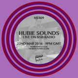 Hubie Sounds 109 - 22nd Mar 2016