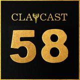 CLAPCAST #58