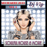 Soulful House & More September 2019 Vol 1