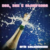Sea, Sex & Champagne by Eric Tchaikovsky