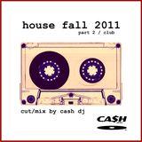 HITS HOUSE fall 2011 pt 2
