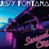 """Sensual City"" Mix by Savy Fontana    (Nu Disco / Deep House)"