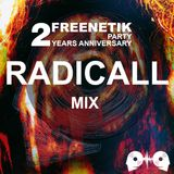 FREENETIK PARTY 2 YEARS ANNIVERSARY - RADICALL - MIX