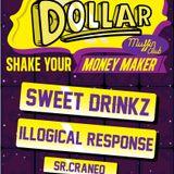 Illogical Response - Shake your Moombah it's D.O.L.L.A.R.