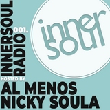InnerSoul Radio Episode 001 with Al Menos & Nicky Soula