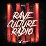 W&W - Rave Culture Radio 016