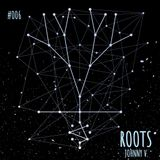 ROOTS #006