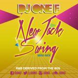 DJ OneF: New Jack Swing Mini-Mix