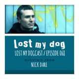 Lost My Dogcast 68 - Nick Dare