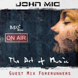 The Art of Music Guest Mix - Forerunners