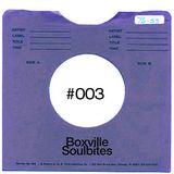 Boxville Soulbites #003