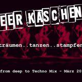 Peer Kaschen - träumen, tanzen, stampfen - from Deep to Techno Mix März 2018