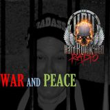 Badass Martin's Rockout Radio Show - The War and Peace Show