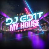 DJ EDiT 'My House' Opener Set