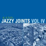 Jazzy Joints Volume 4 feat DJ D.L