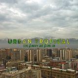 Tilos Selection 218. - Urban Tropical Session (Stas, Husky Joe & Carl Oh)