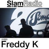 #SlamRadio - 221 - Freddy K