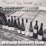 Mister G's Tuesday Meltdown - Show #104 - Waitangi Day Recovery Show