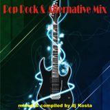 POP ROCK & ALTERNATIVE MIX 2017 By Dj Kosta  [PART ONE]