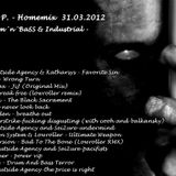 Agnes P. - Homemix  31.03.2012 DRum´n´BaSS & Industrial