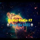 Dr.Kai Radio #7 - Drop the BASS