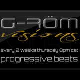Visions 003 by G-RöM - on Progressive.Beats 02.05.15