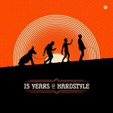 Donkey Rollers ‎– 15 Years Of Hardstyle (CD1 Mixed By Nuracore)