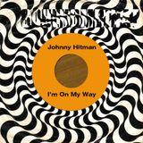 Johnny Hitman - I'm On My Way