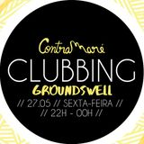 GroundSwell Live @ Clubbing by ContraMaré (27-05-2016)