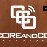 COREandCO radio S04E01