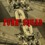 FUNK SQUAD! January 2012: A Warm-up