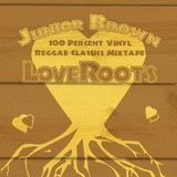 LoveRoots - 100% Vinyl Reggae Mix