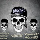 DJ Oliver - LoQueSeEscucha #ReggaetonSET #Marzo2015