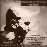 The House Of The House MixShow Live On ThothFM - Nov 10th 2018 - Shanghai -